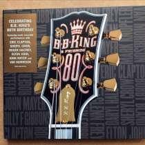 B. B. KING & Friends 80th Birthday / CD new 2005 EU, в Москве