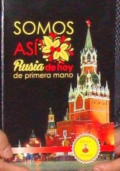 Уникальная книга о жизни в России на испанском языке в Москве фото 3